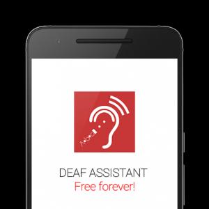 Smartphone affichant le logo de l'application Deaf Assistant, et la légende «Free Foverver» «Gratuit pour toujours» en français.