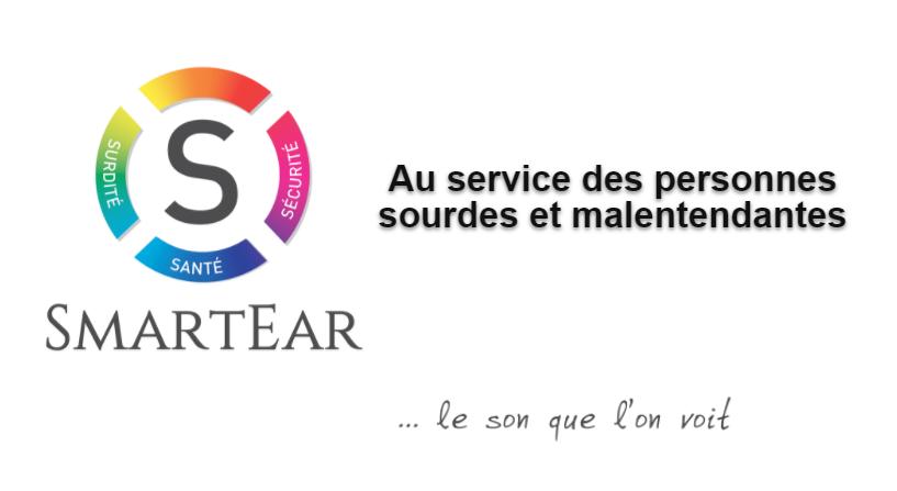 Diapo 2 : Gauche de l'image: Logo de SmartEar, droite de l'image: Légende: 'Au service des personnes sourdes et malentendantes'  et ' ...Le son que l'on voit'