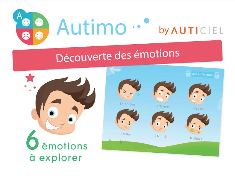Diapo 2 : Présentation de l'application 'Autimo : découvre des émotions' : 6 visages représentent des émotions différentes 'en colère' 'effrayé' 'joyeux' 'triste ' 'étonné ' malade' accompagnés de la légende ' 6 émotions à explorer'