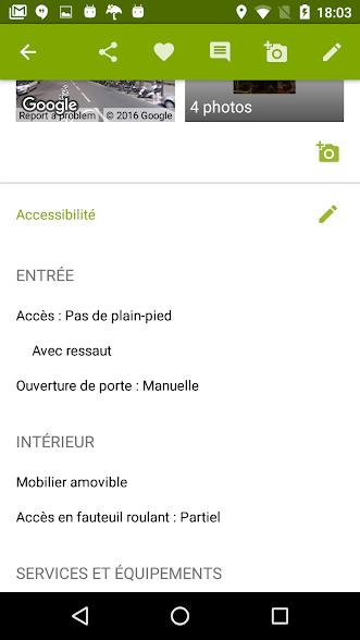Diapo 5 : Fiche d'accessibilité d'un lieu. Légende: ' Entrée: Accès: pas de plein pied, avec ressaut, Ouverture de porte: manuelle.' ' Intérieur: Mobilier amovible, Accès en fauteuil roulant: partiel.'