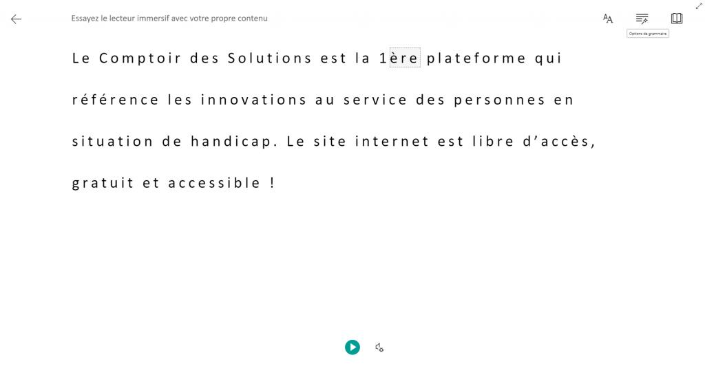 Diapo 3 : Exemple de test de l'immersive reader sur internet avec en bas le bouton play pour lancer la lecture à voix ainsi que les possibilités des changement de texte à gauche (police, couleur, taille ou reconnaissance grammaticale).