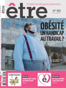 page de couverture du numéro 163 du magazine être avec comme titre : obésite, un handicap au travail ?