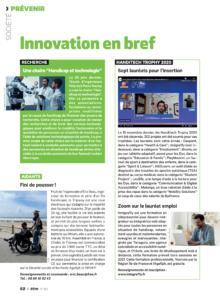Page innovation du magazine être, on y retrouve les lauréats du Handitech Trophy, la chaire handicap et technologie de l'université paris saclay et la roue tripway